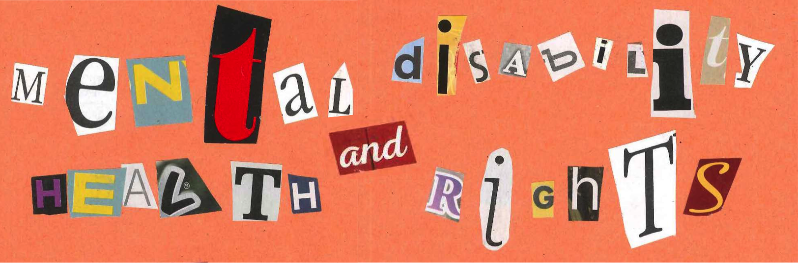 """Mental Health and Disability Rights"" written in cutout letters"