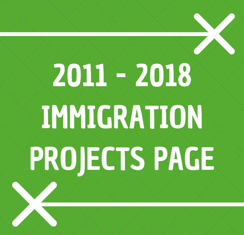 2011 to 2018 Immigration projects page